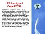 lep immigrant code e0797