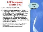 lep immigrant grades 9 12