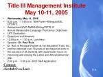 title iii management institute may 10 11 20051
