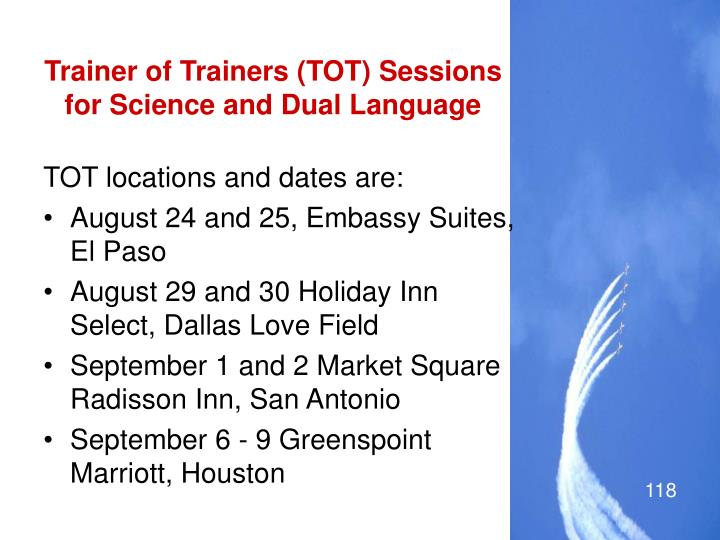Trainer of Trainers (TOT) Sessions for Science and Dual Language