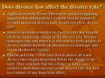 does divorce law affect the divorce rate