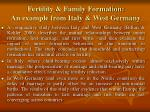 fertility family formation an example from italy west germany