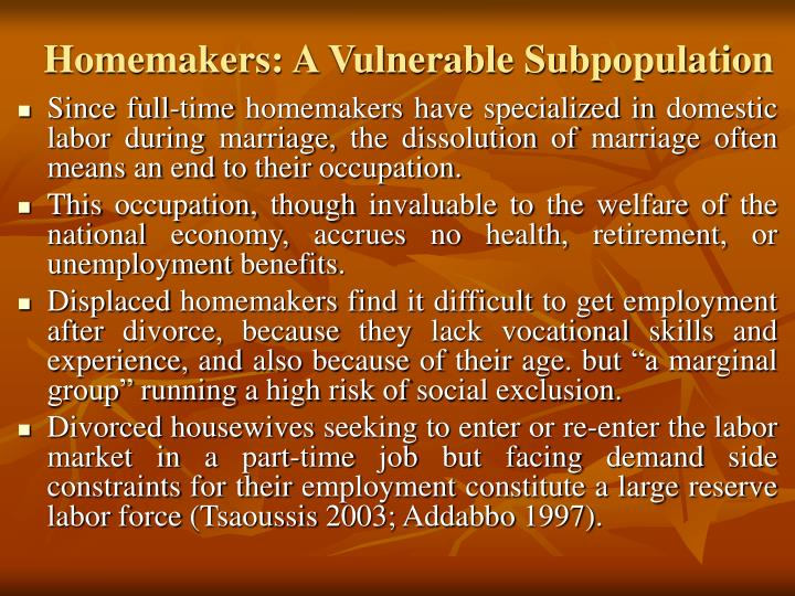 Homemakers: A Vulnerable Subpopulation