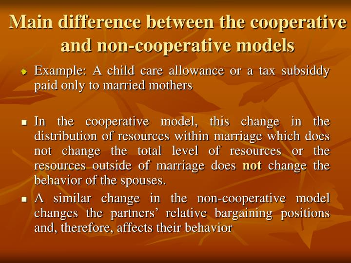 Main difference between the cooperative and non-cooperative models
