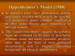 oppenheimer s model 1988