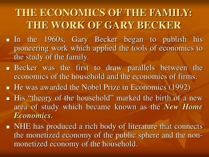 THE ECONOMICS OF THE FAMILY: