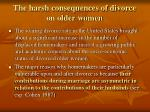 the harsh consequences of divorce on older women