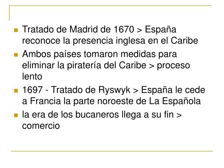 Tratado de Madrid de 1670 > España reconoce la presencia inglesa en el Caribe