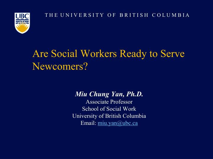 Are Social Workers Ready to Serve Newcomers?