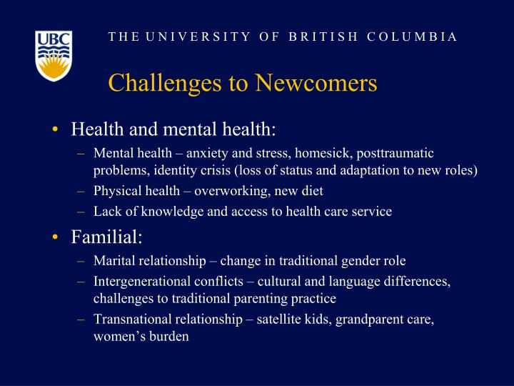 Challenges to Newcomers
