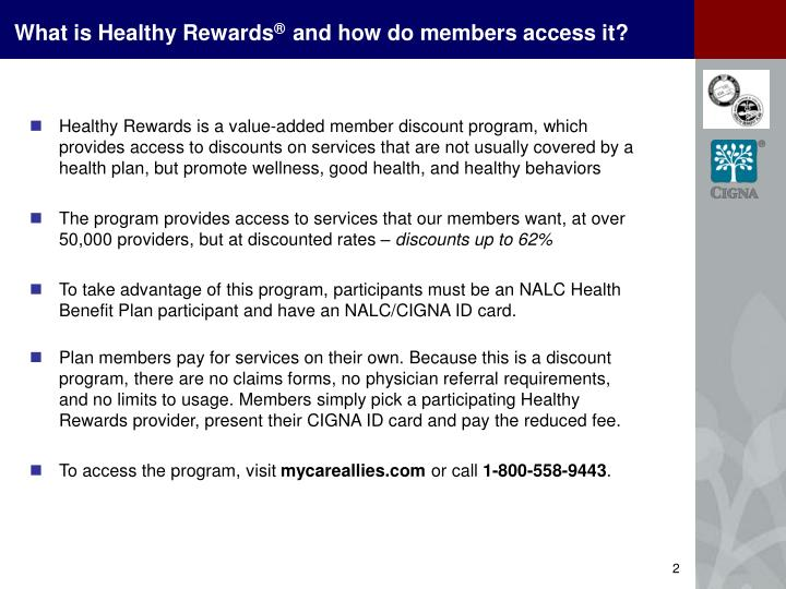 What is healthy rewards and how do members access it