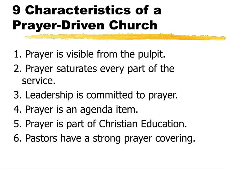 9 Characteristics of a Prayer-Driven Church