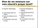 how do we measure our own church s prayer level3