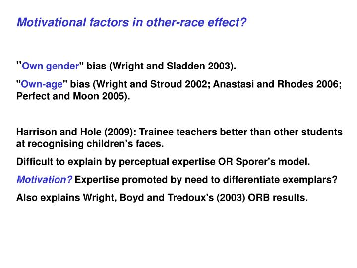 Motivational factors in other-race effect?