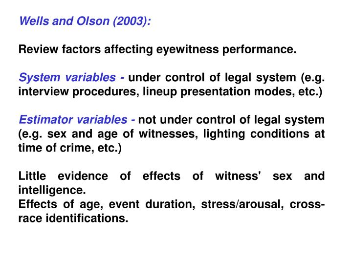 Wells and Olson (2003):