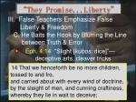 they promise liberty18