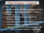 they promise liberty37