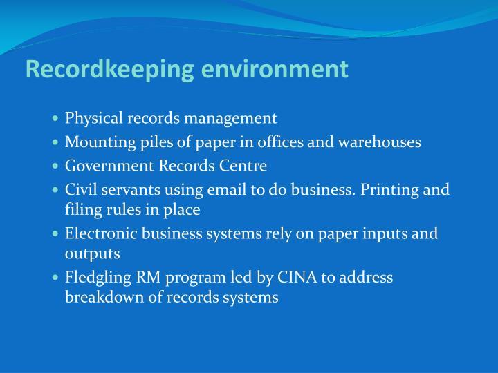 Recordkeeping environment