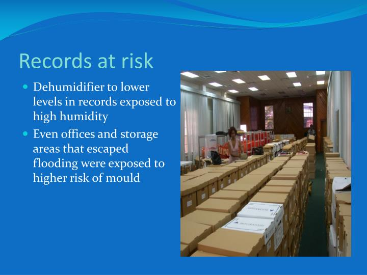 Dehumidifier to lower levels in records exposed to high humidity