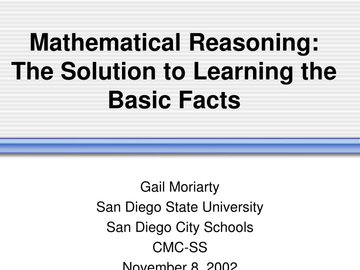 Mathematical reasoning the solution to learning the basic facts