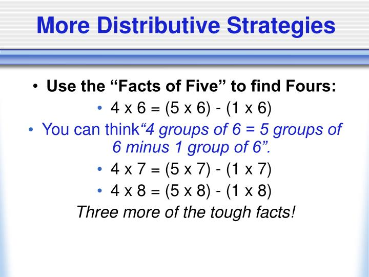 More Distributive Strategies