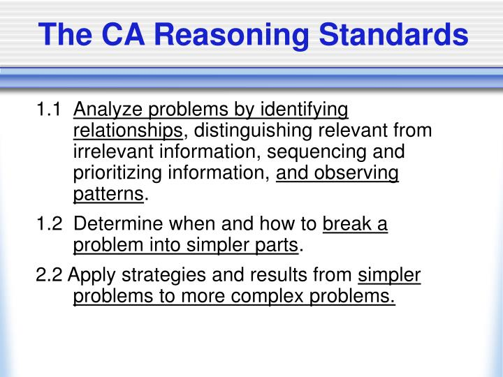 The CA Reasoning Standards