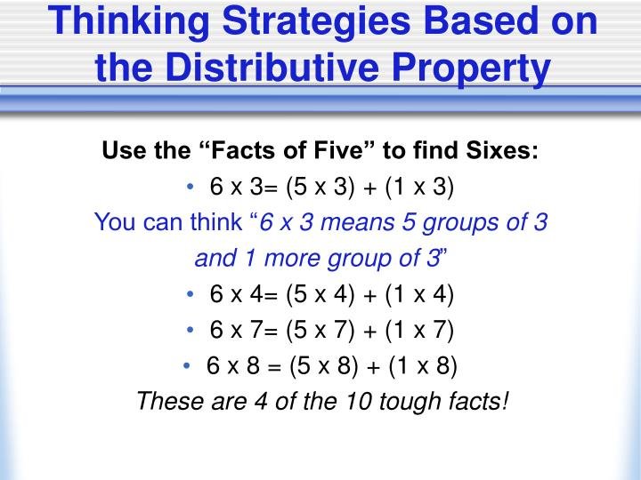 Thinking Strategies Based on the Distributive Property
