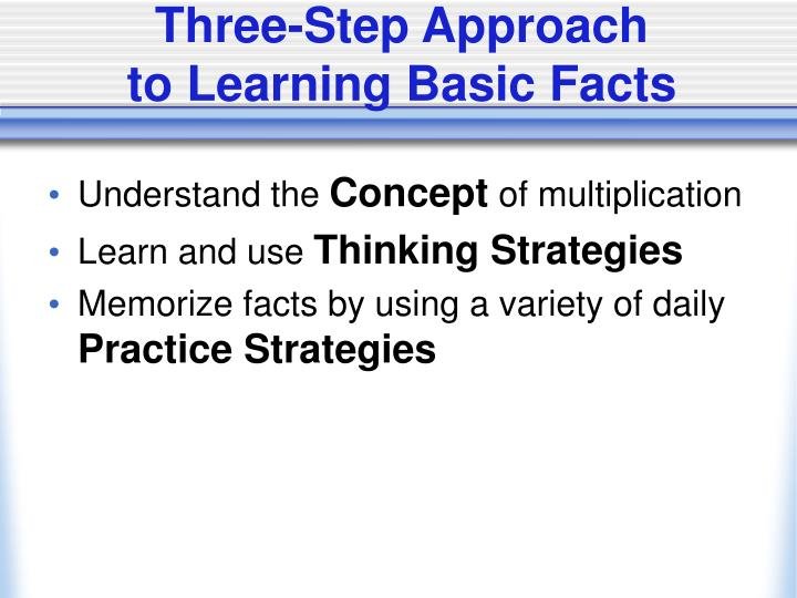 Three step approach to learning basic facts