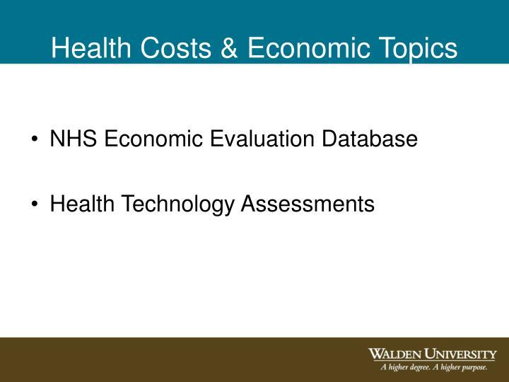 Health Costs & Economic Topics