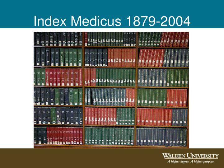 Index Medicus 1879-2004