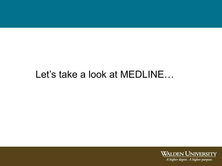 Let's take a look at MEDLINE…