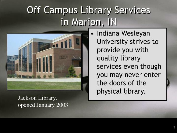 Off campus library services in marion in