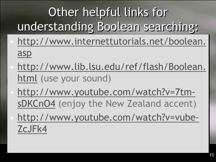 Other helpful links for understanding Boolean searching: