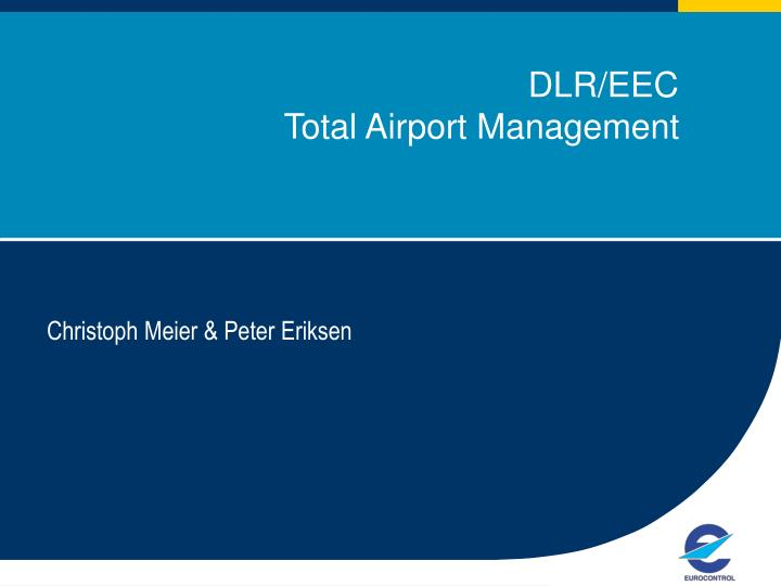Dlr eec total airport management