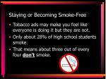staying or becoming smoke free