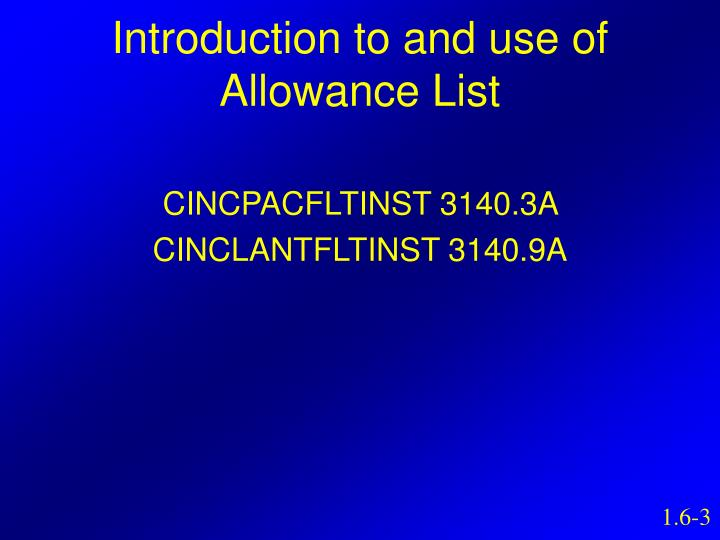 Introduction to and use of Allowance List