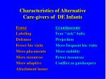 characteristics of alternative care givers of de infants