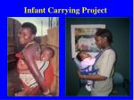 infant carrying project