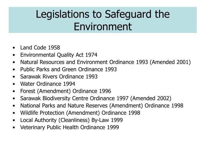Legislations to Safeguard the Environment