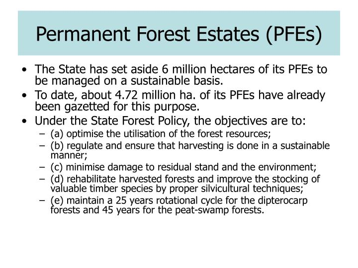 Permanent Forest Estates (PFEs)