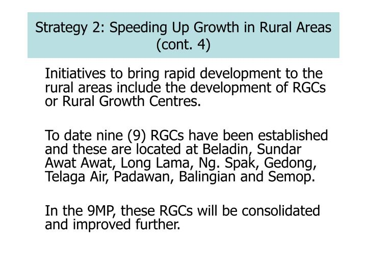 Strategy 2: Speeding Up Growth in Rural Areas (cont. 4)