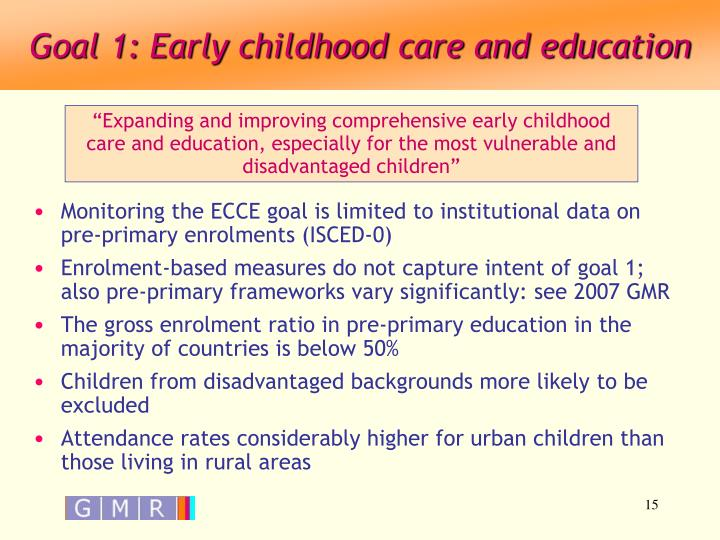 Goal 1: Early childhood care and education