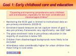 goal 1 early childhood care and education