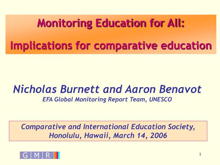 Monitoring Education for All: