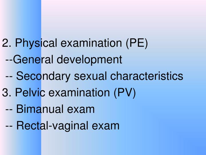 2. Physical examination (PE)