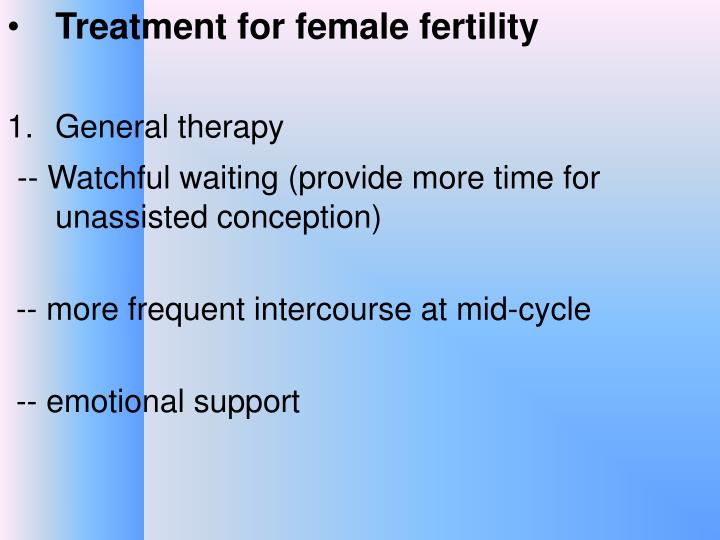 Treatment for female fertility