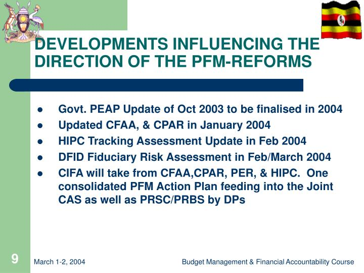 DEVELOPMENTS INFLUENCING THE DIRECTION OF THE PFM-REFORMS