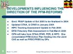 developments influencing the direction of the pfm reforms