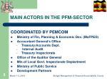 main actors in the pfm sector