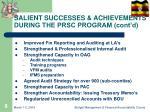 salient successes achievements during the prsc program cont d